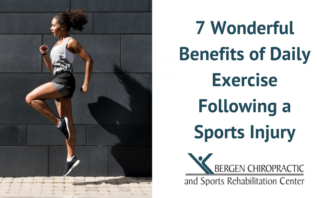 7 Wonderful Benefits of Daily Exercise and How They Relate to Sports Injuries
