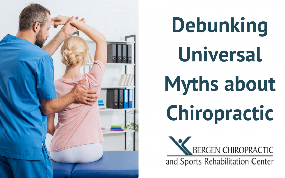 Debunking Universal Myths About Chiropractic
